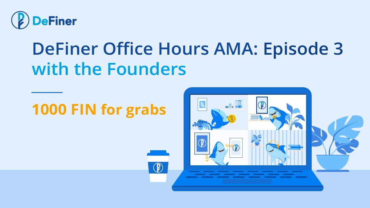 DeFiner Office Hours_AMA- Episode 3_twitter