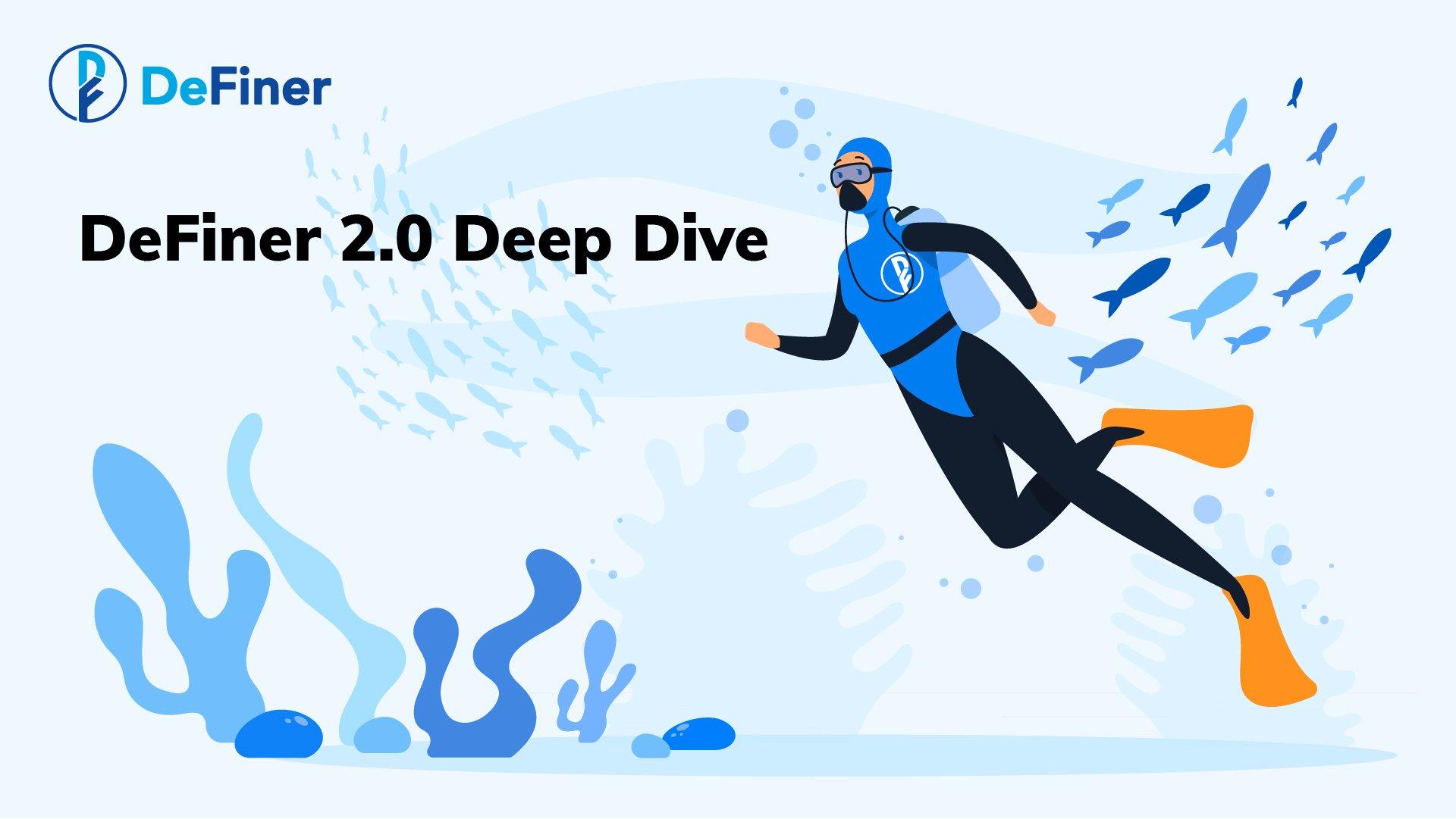 Thumbnail image_DeFiner 2.0 Deep Dive (1)